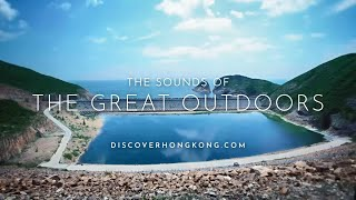 The Sounds of the Great Outdoors in Hong Kong