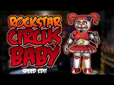 [FNaF 6] Speed Edit - Rockstar Circus Baby