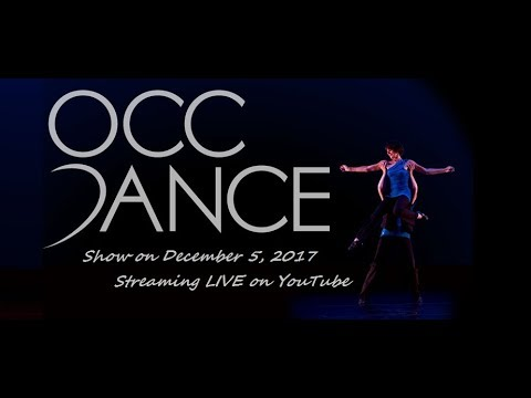 OCC Dance Show (Part1)(Winter, 2017)(LIVE from Grunin Theatre on Dec/5/17@7pm)