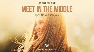 StoneBridge ft Haley Joelle - Meet In The Middle (Damien Hall Ibiza Mix)