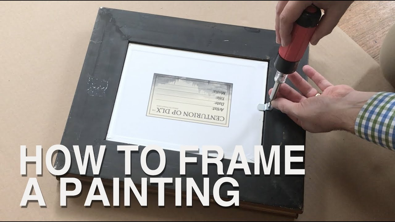 How To Frame A Painting - YouTube