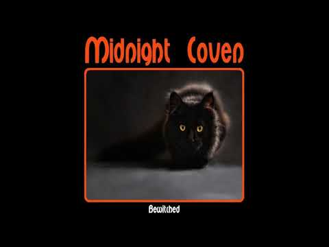 Midnight Coven - Bewitched (2019) (Full Album)
