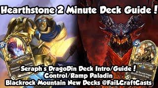 Hearthstone 2 Minute Deck Guide   Paladin   Seraph's Dragodin/Dragon Paladin!