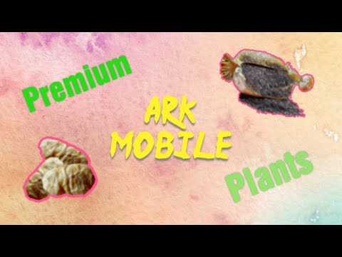 Premium Plants! | ARK Mobile