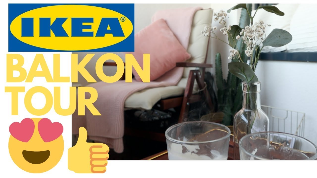 Balkon Inspiration Ikea Balkon Tour Inspiration Kubraxdeniz Youtube
