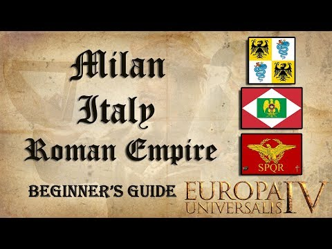 EU4 Milan - Italy - Roman Empire | Beginner's Guide | Tutorial