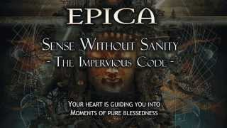 Epica - Sense Without Sanity - The Impervious Code - (With Lyrics)