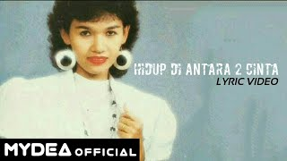 Download Mp3 Tuty Wibowo - Hidup Di Antara Dua Cinta  Lyric Video