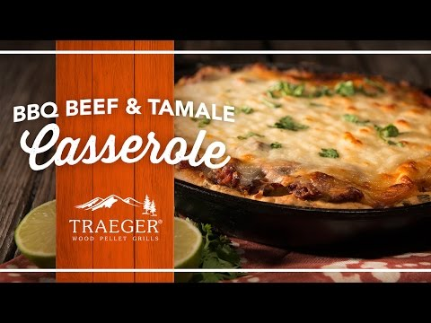 The Best BBQ Brisket Tamale Bake | Traeger Grills