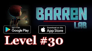Barren Lab Level 30 (Android/ios) Gameplay