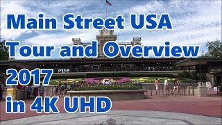 Main Street USA   Tour and Overview 2017   in 4K UHD