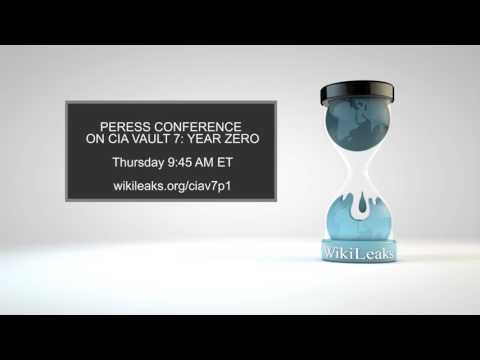 WikiLeaks Press Conference Thurday 9 March 2017 On CIA/Vault7/YearZero