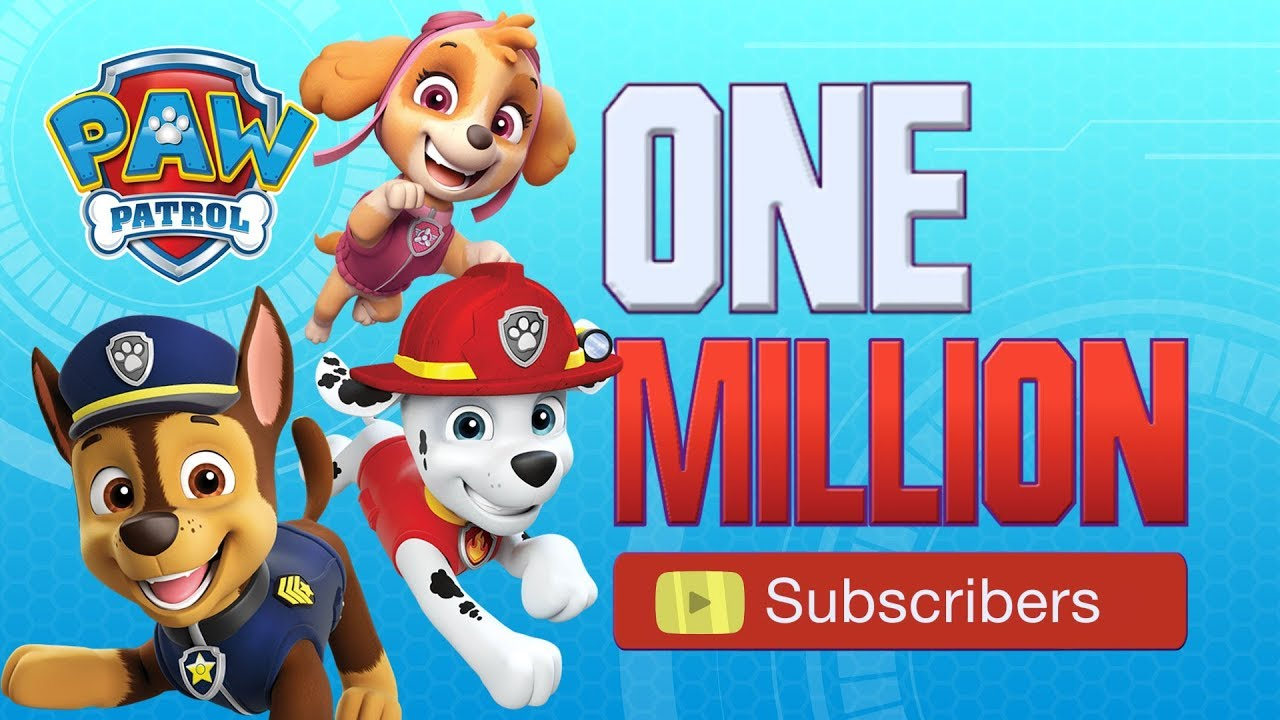 PAW Patrol | One Million Subscribers! PAWsome!