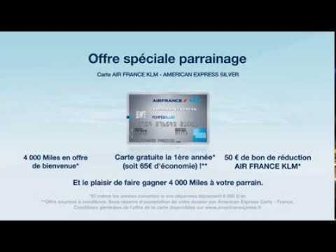 Offre Spéciale Parrainage - Carte AIR FRANCE KLM - AMERICAN EXPRESS Silver