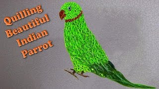 quilling artwork | Made Easy # How to make a beautiful Indian Parrot