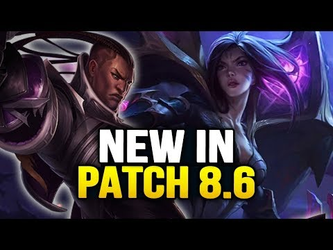 New in Patch 8.6 - Massive new changes! (League of Legends)