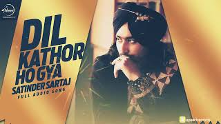Dil Pehlan Jeha New song | ( Full Audio Song )| Satinder Sartaaj |