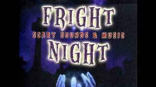 Fright Night - Scary Sounds & Music