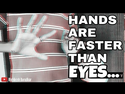 Hands are faster than eyes   Rishikesh Tv