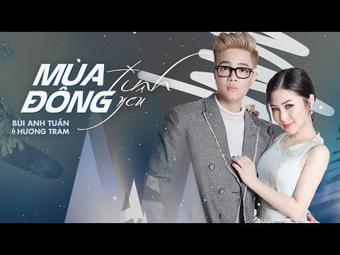 Mùa Đông Tình Yêu - Bùi Anh Tuấn ft. Hương Tràm (Official Audio)
