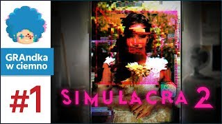 Simulacra 2 PL #1 | ON WRÓCIŁ. Kim jest Maya Crane?