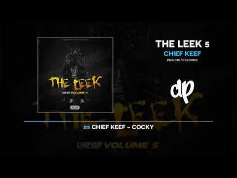 Chief Keef - The Leek 5 (FULL MIXTAPE)