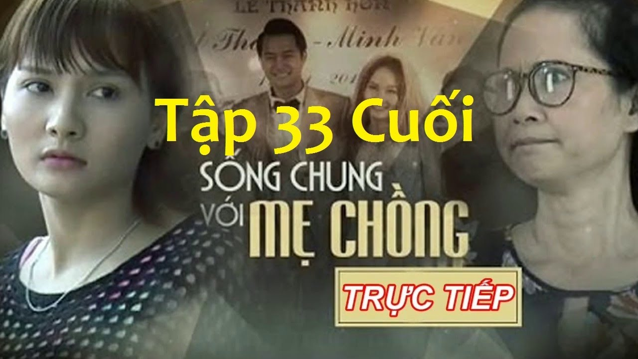 Song Chung Voi Me Chong Tap 26