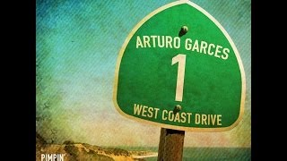 Arturo Garces - West Coast Drive