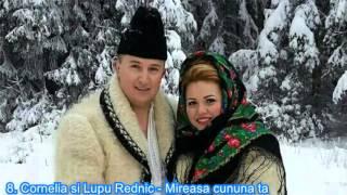 8. Cornelia si Lupu Rednic - Mireasa cununa ta Vol  1