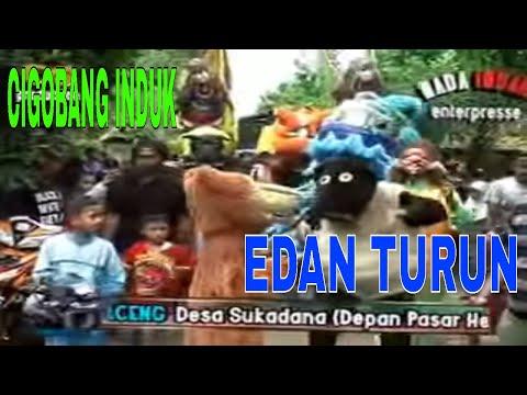 EDAN TURUN  (CIGOBANGINDUK) BERSAMA BUROK NADA INDAH SUKADANA-PABUARAN