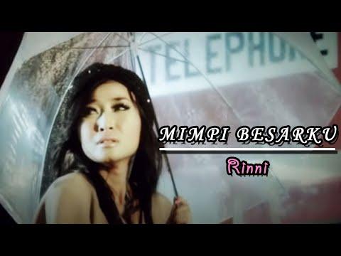 Rinni - Mimpi Besarku (Official Music Video Clip)