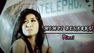 Rinni - Mimpi Besarku (Official Music Video Clip)