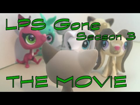 LPS Gone Season 3 - THE MOVIE