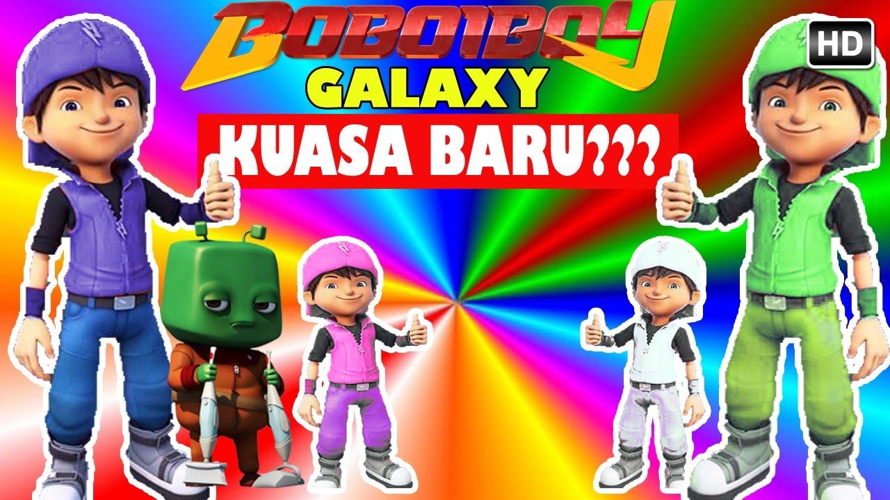 BoBoiBoy Galaxy Munculnya KUASA BARU BoBoiBoy Galaxy 10000