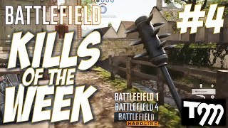Battlefield - TOP 10 KILLS OF THE WEEK #4 (Battlefield 1, Battlefield 4, Battlefield Hardline)