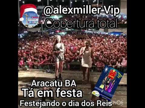 Canais especializados em show festa em Aracatu cobertura Total alexmiller VIP