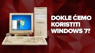 Dokle cemo moci da koristimo Windows 7?