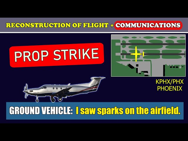 PROP STRIKE on landing   Pilatus PC-12   Phoenix Sky Harbor airport
