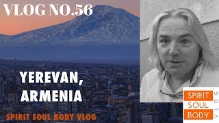 """QUICK UPDATE / SOUNDS OF ARMENIA & TIRED!"" - VLOG No.56 - 24TH MARCH 2019"