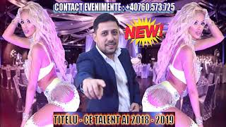 Titelu - Ce talent ai 2018 - 2019 (SUPER BALANS ORIENTAL LIVE) cele mai noi manele 2018 NE ...
