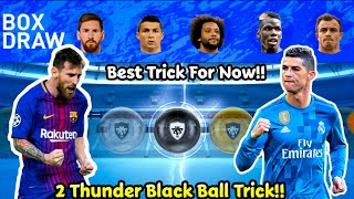 Best 2 Thunder Black ball Trick in Magic Movement Stars in #PES19MOBILE