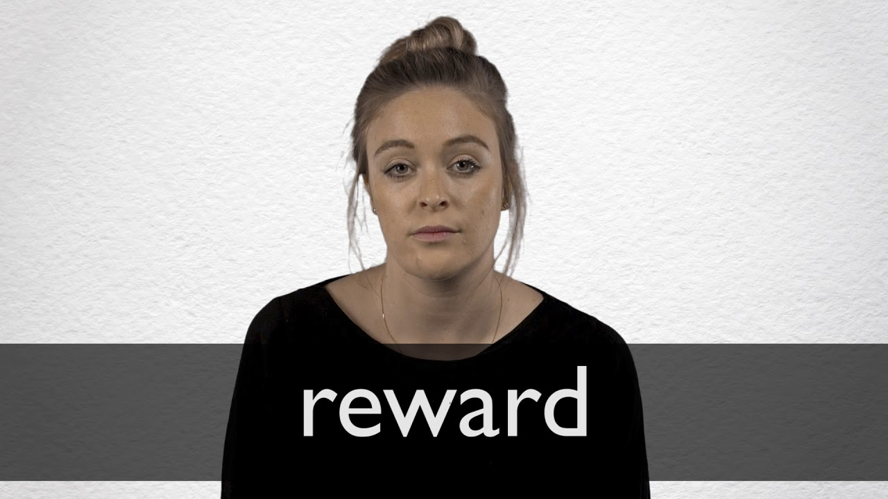 How to pronounce REWARD in British English