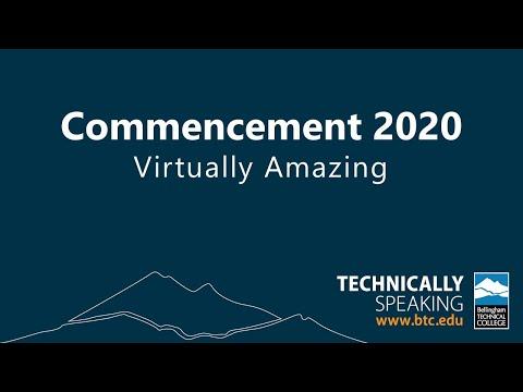Bellingham Technical College Virtual Commencement 2020