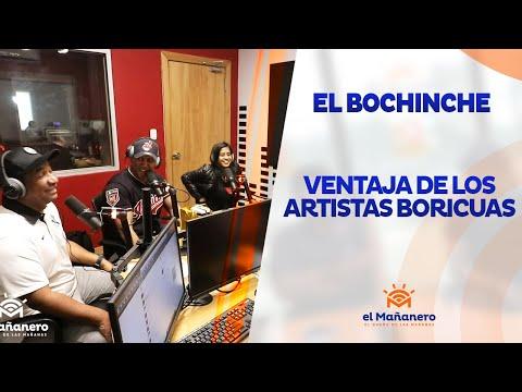 El Bochinche - La ventaja de los artistas de puerto rico sobre los dominicanos