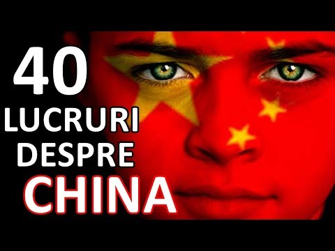TOP 40 de lucruri interesante despre CHINA pe care nu le stiai in 5 minute