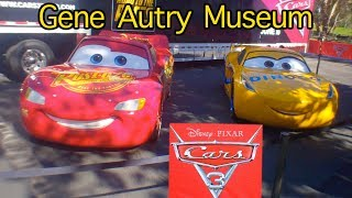 CARS 3 at the Gene Autry Museum