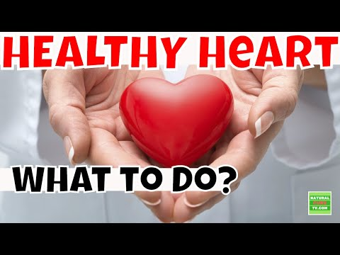 7 Tips to Have a HEALTHY HEART - How To Keep Your Heart Healthy and Strong