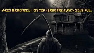 [Yhozi mamondol]ON TOP[ funky bangers]