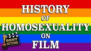History of Homosexuality on Film