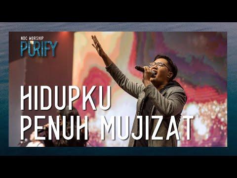 NDC Worship - Hidupku Penuh Mujizat